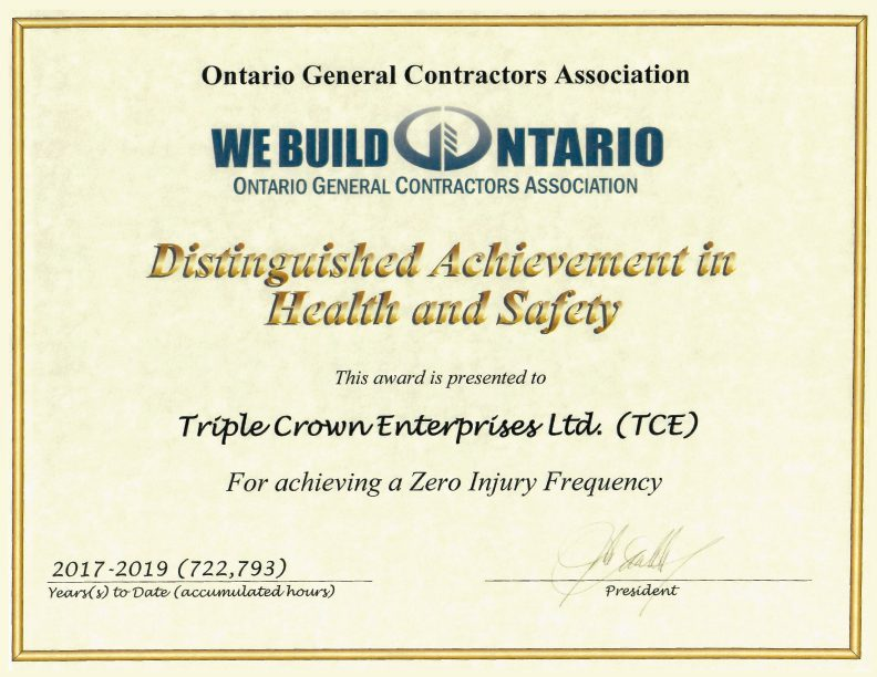 Ontario General Contractors Association (OGCA) Distinguished Achievement of Health and Safety 2017–2019. Visit OGCA.ca for more information.